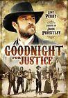 Goodnight for Justice 0741952695394 DVD Region 1