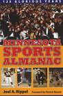 Minnesota Sports Alamanac: 125 Glorious Years by Joel A. Rippel (Paperback, 2006)