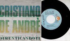 CRISTIANO DE ANDRE disco 45 giri DIMENTICANDOTI + L'ULTIMO DEI RISCHI 1987