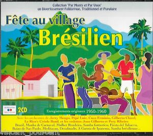 La-fete-au-village-bresilien-2-CD-Marianne-Melodie-57-titres-Comme-neuf
