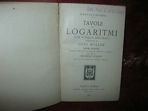 Manuali-Hoepli-Tavole-di-Logaritmi-di-Otto-Muller-1909