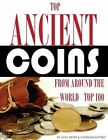 Top Ancient Coins from Around the World: Top 100 by Alex Trost, Vadim Kravetsky (Paperback / softback, 2013)