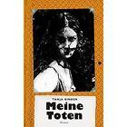 Meine Toten by Tanja Binder 9783735786746 (paperback 2014)