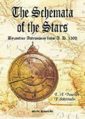 The Schemata of the Stars: Byzantine Astronomy from A.D. 1300