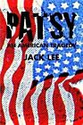 Patsy An American Tragedy by Jack Lee (Paperback, 2009)