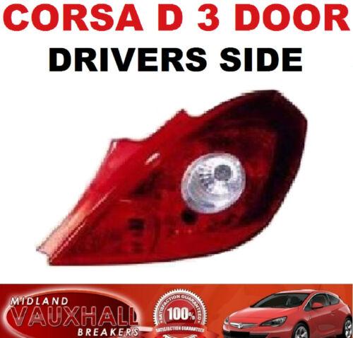 VAUXHALL CORSA D 3 DOOR NEW BACK REAR LAMP LIGHT DRIVERS OFF SIDE CLUB LIFE CDTI