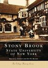 Stony Brook: State University of New York by Kristen J Nyitray (Paperback / softback, 2002)