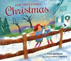 And Then Comes Christmas by Tom Brenner (Hardback, 2014)
