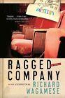 Ragged Company by Richard Wagamese (Paperback / softback, 2009)
