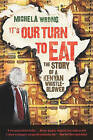 It's Our Turn to Eat: The Story of a Kenyan Whistle-Blower by Michela Wrong (Paperback / softback)