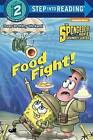 Food Fight! by Courtney Carbone (Paperback / softback, 2017)