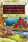 Learning to Live and Living to Learn by Peggy Viverette (Paperback / softback, 2012)