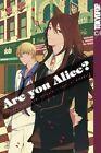 Are you Alice? 02 von Ai Ninomiya und Ikumi Katagiri (2011, Taschenbuch)