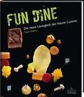 Fun Dine von David Kikillus (2015, Gebundene Ausgabe)