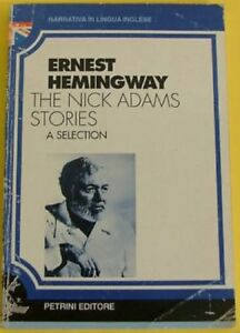 The-Nick-Adams-Stories-A-Selection-Narrativa-In-Lingua-Inglese-Hemingway-Ern