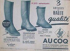 PUBLICITE AU COQ BOTTE CHAUSSURE EN CAOUTCHOUC CHANTECLAIR DE 1957 FRENCH AD PUB