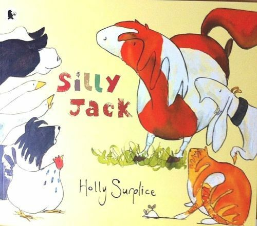 Silly Jack By Holly Surplice NEW (Paperback) Children's Book
