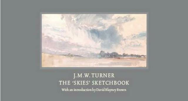 J.M.W. Turner: The 'Skies' Sketchbook by David Blayney Brown, NEW Book, FREE & F