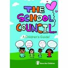 The School Council: A Children's Guide by F. Sutton (Paperback, 2000)