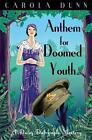 Anthem for Doomed Youth von Carola Dunn (2011, Taschenbuch)