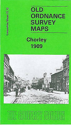 Chorley 1909: Lancashire Sheet 77.12 by Alan Godfrey (Sheet map, folded, 1989)