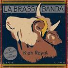 Kiah Royal von LaBrassBanda (2014)