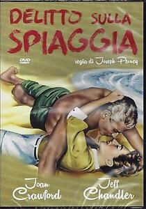 Dvd-video-DELITTO-SULLA-SPIAGGIA-con-Joan-Crawford-Jeff-Chandler-nuovo-1955