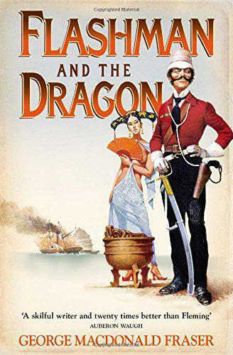 1 of 1 - Flashman and the Dragon (Flashman 10) by George MacDonald Fraser | Paperback Boo