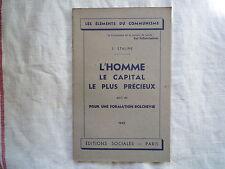 1945 L'HOMME LE CAPITAL LE PLUS PRECIEUX ET POUR UNE FORMATION BOLCHEVIK STALINE
