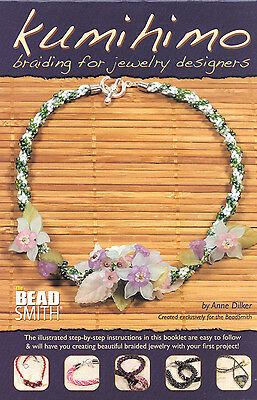 KUMIHIMO Braiding for Jewelry Designers by Anne Dilker - Craft Instruction Book