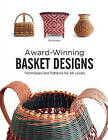 Award-Winning Basket Designs: Techniques and Patterns for All Levels by Pati English (Paperback, 2015)