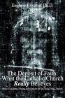 The Deposit of Faith Eugene Kevane Authorhouse Hardback 9781418429737