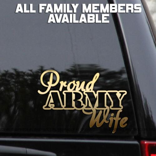 Proud Army Decal Sticker Wife Mom Dad Car Truck Window Bumper Wall Laptop
