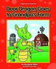 Dear Dragon Goes to Grandpa's Farm by Margaret Hillert (Paperback / softback, 2015)