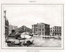 VENEZIA: Ponte di Rialto. Regno Lombardo-Veneto. ACCIAIO. Stampa Antica. 1838
