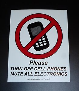 "PLEASE TURN OFF CELL PHONE MUTE 5"" X 6.25"" PLASTIC SCREEN PRINTED SIGN"