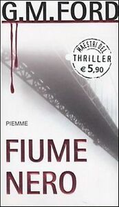 L-FIUME-NERO-G-M-FORD-PIEMME-THRILLER-1a-ED-2005-CS-ZCS248