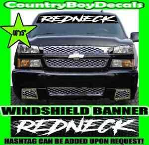 Redneck 40 Quot Windshield Tailgate Vinyl Decal Sticker