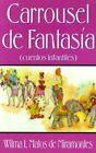 Carrousel De Fantasia Cuentos Infantiles by Wilma I