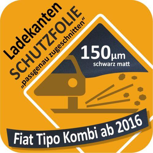 für Fiat Tipo Kombi Ladekantenschutz Folie Lackschutzfolie Schutzfolie 150µm