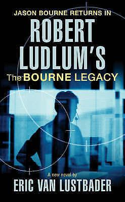 """AS NEW"" Van Lustbader, Eric, Ludlum, Robert, Robert Ludlum's The Bourne Legacy"