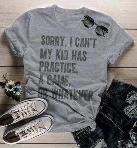 9b37871da Women's Mom T Shirt Sorry, I Can't My Kid Has Practice Tee Football ...