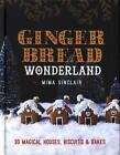Gingerbread Wonderland von Mima Sinclair (2015, Taschenbuch)