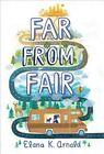 Far From Fair by Elana K Arnold 9780544602274 Hardback 2016