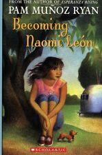Becoming Naomi Leon by Pam Muñoz Ryan (2005, Paperback, Reprint)