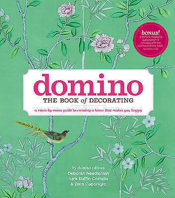 1 of 1 - Domino: The Book of Decorating: A Room-By-Room Guide to Creating a Home That Mak