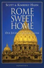 Rome Sweet Home: Our Journey to Catholicism NEW!