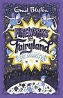 Fireworks in Fairyland (Story Collection) by Enid Blyton (Paperback, 2016)