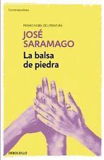 LA BALSA DE PIEDRA/ THE STONE RAFT