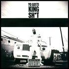 King Sh*t [PA] * by Yo Gotti (CD, Dec-2013, Interstate Capital Corp.)